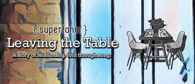 Leaving the Table: A Story of Relationship Told Through Song