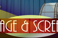 Image for event: Stage & Screen