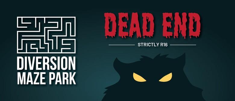 Dead End Horror Maze: CANCELLED