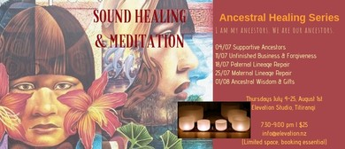 Sound & Meditation: Ancestral Healing Series