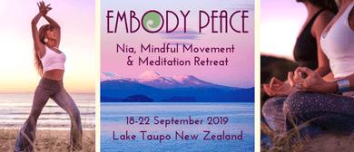 Embody Peace Retreat: Nia, Mindful Movement & Meditation
