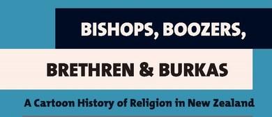 Bishops, Boozers, Brethren & Burkas: A Cartoon History