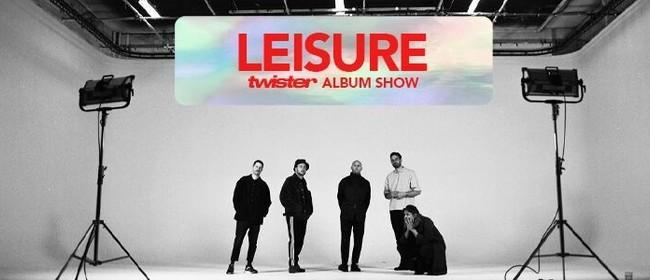 Leisure - Twister Album Tour