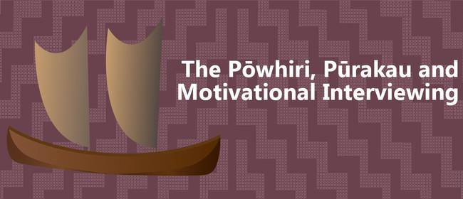 The Powhiri, Purakau and Motivational Interviewing