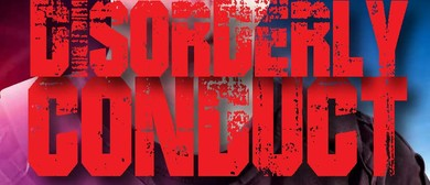 Auditions for The Premiere Season of Disorderly Conduct