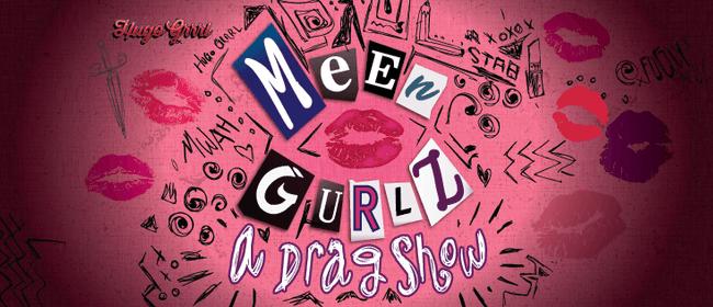 Meen Girlz: A Drag Show