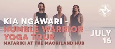 Kia Ngāwari - Humble Warrior Yoga Tour 2019