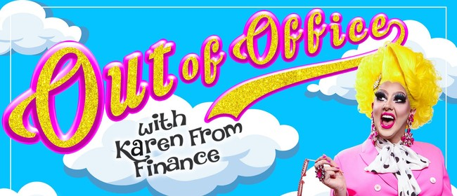 Karen From Finance - Out Of Office
