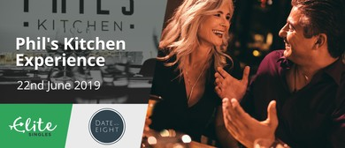 Phil's Kitchen Experience - A Singles' Social Dinner