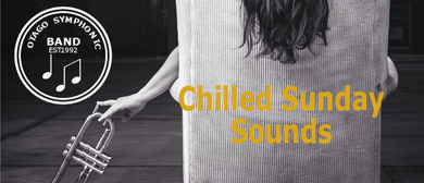 Chilled Sunday Sounds - Otago Symphonic Band
