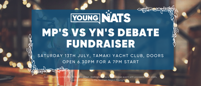 Young Nat's vs MP's Debate Fundraiser: CANCELLED