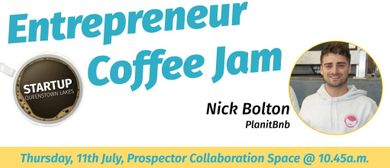Entrepreneur Coffee Jam Featuring Planit BNB
