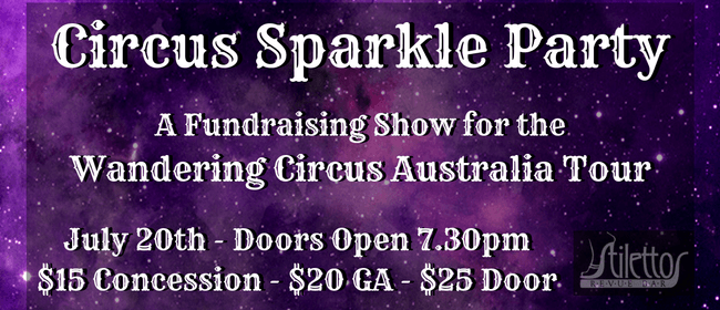 Circus Sparkle Party - A Fundraising Show