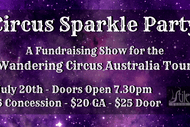 Image for event: Circus Sparkle Party - A Fundraising Show