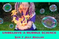 Image for event: The Unbelieve-a-Bubble Science Show
