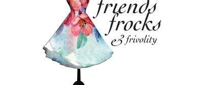 Friends, Frocks and Frivolity