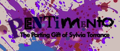 Pentimento: The Parting Gift of Sylvia Torrance