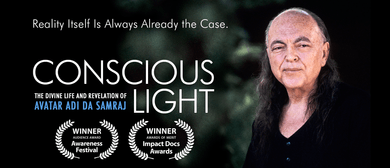 Conscious Light: Award Winning film on Adi Da Samraj