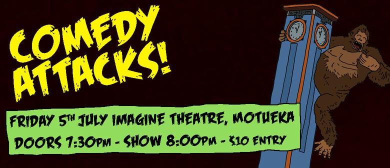 Comedy Attacks! - Motueka