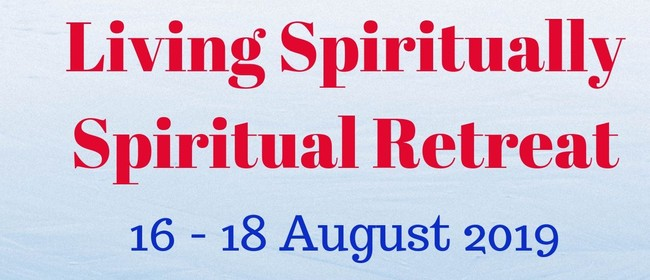 Living Spiritually Spiritual Retreat