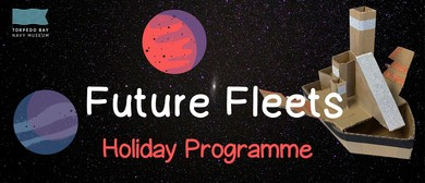 Future Fleets – July Holiday Programme