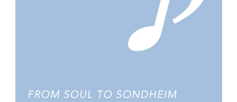 From Soul to Sondheim