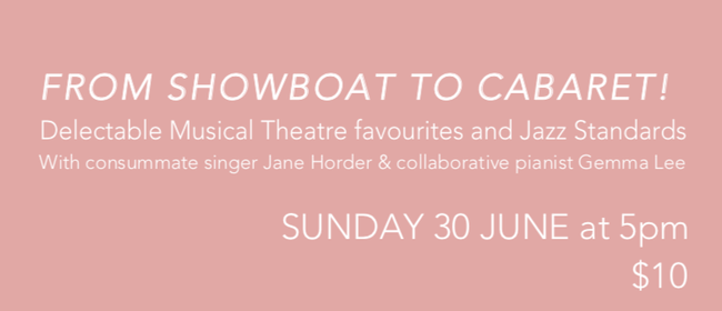 From Showboat to Cabaret