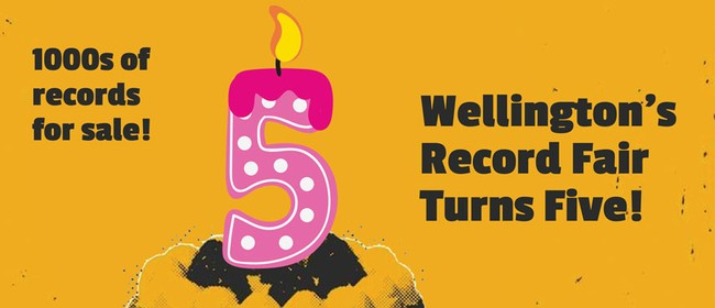 A Vinyl Affair – Wellington's Record Fair 5th Birthday
