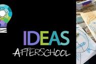 Creative IDEAS After School