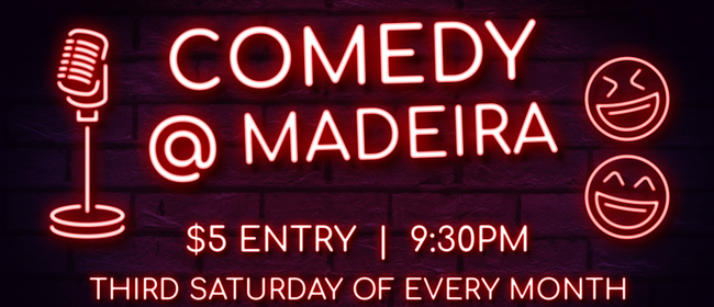 Comedy at Madeira