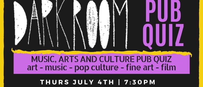 Darkroom Pub Quiz - Arts, Music & Cuture