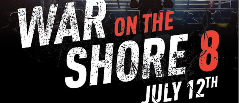 War on the Shore VIII