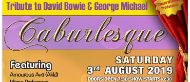 Caburlesque - Tribute to David Bowie & George Michael