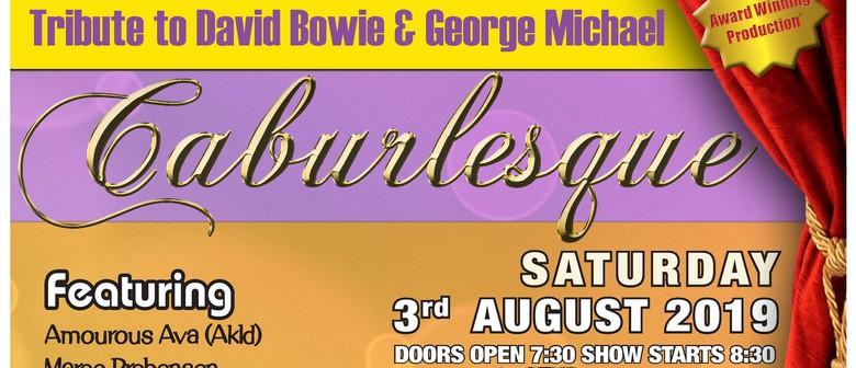Caburlesque - Tribute to David Bowie & George Michael