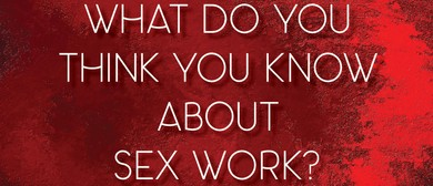 Sex Workers of Aotearoa - A Day In the Life Of