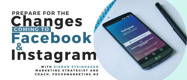 Prepare for Facebook & Instagram Changes