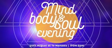 Mind, Body & Soul Evening