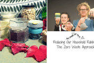 Reducing Our Household Rubbish: The Zero Waste Approach