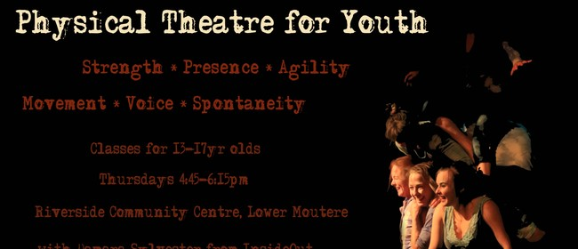 Physical Theatre for Youth – 13 to 17 Years