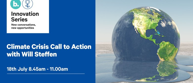 Climate Crisis Call to Action with Will Steffen