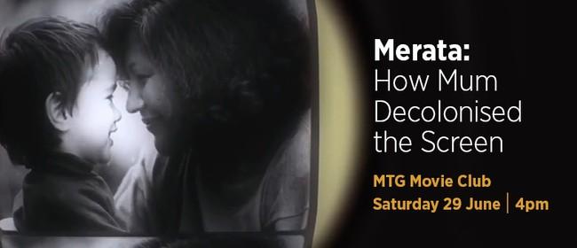 MTG Movie Club - Merata: How Mum Decolonised the Screen