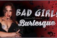 Image for event: Bad Girls of Burlesque