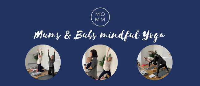 Mums and Bubs Mindful Yoga