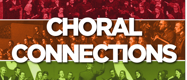 Choral Connections Concert