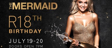 The Mermaid's 18th Birthday
