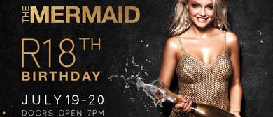 The Mermaid's 18th Birthday