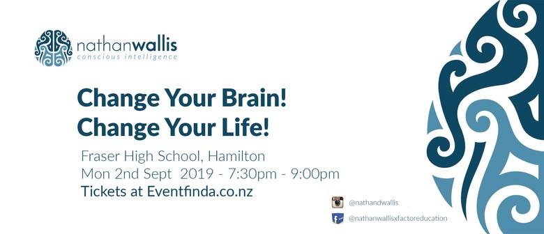 Change Your Brain! Change Your Life! -  Hamilton