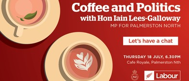 Coffee & Politics - Catch up with Local MP Iain Lees-Gallowa