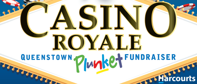 Casino Royale Queenstown Plunket Fundraiser
