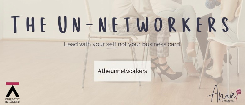 The Un-Networkers:for women in biz who hate working the room